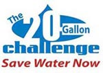 The 20-Gallong Challenger - Save Water Now!