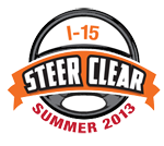 I-15 Steer Clear Summer 2013
